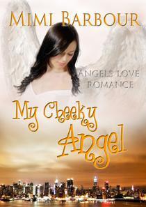 My Cheeky Angel