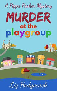 Murder At The Playgroup