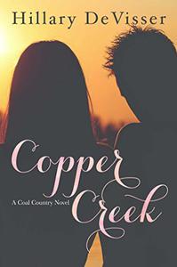 Copper Creek: A Coal Country Novel