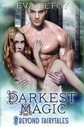 Darkest Magic (Beyond Fairytales)