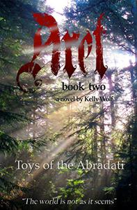 Toys of the Abradati: Aret: Book Two