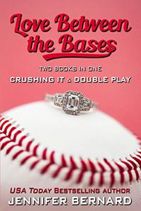 Love Between the Bases: Two Books in One