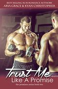 Trust Me Like a Promise: M/M and M/F Contemporary Romance