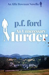 An Unnecessary Murder
