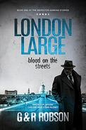 London Large - Blood on the Streets: Detective Hawkins Crime Thriller Series Book 1