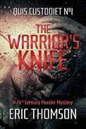 The Warrior's Knife: A 26th Century Murder Mystery