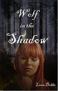 Wolf in the Shadow: The Annals of the Shadow Walkers