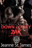 Down & Dirty: Zak
