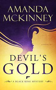 Devil's Gold: A Black Rose Mystery