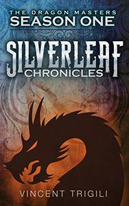 The Silverleaf Chronicles