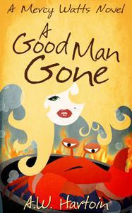 A Good Man Gone