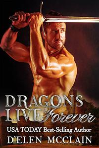 Dragons Live Forever: Dragon Shifter Romance