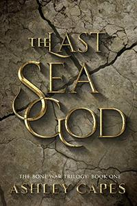 The Last Sea God: An Epic Fantasy