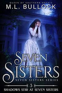 Shadows Stir at Seven Sisters