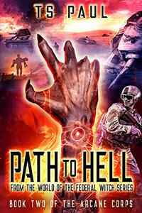 Path to Hell: A Demon war military adventure