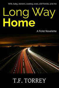Long Way Home: A Ficlet Novelette