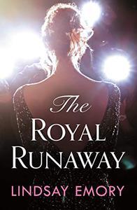 The Royal Runaway: A royally romantic rom-com!