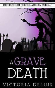 A Grave Death