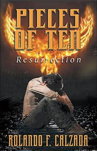 Pieces of Ten: Resurrection