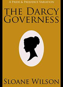 The Darcy Governess: A Pride and Prejudice Variation