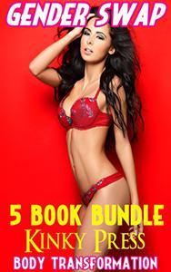 Gender Swap 5 Book Bundle: Taboo Fetish Body Transformation