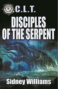 Disciples of the Serpent: A Novel of the O.C.L.T.