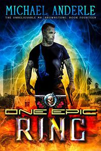 One Epic Ring: An Urban Fantasy Action Adventure