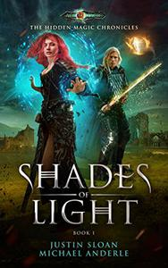 Shades of Light: Age Of Magic - A Kurtherian Gambit Series