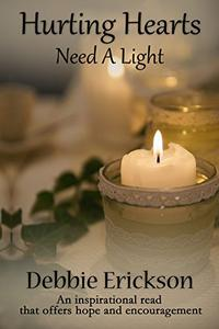Hurting Hearts Need a Light