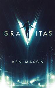 Gravitas: A Supervillain Story