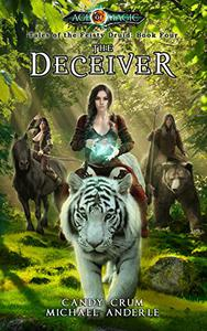 The Deceiver: Age Of Magic - A Kurtherian Gambit Series