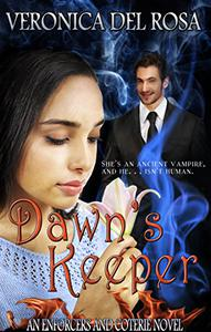 Dawn's Keeper: An Enforcers and Coterie Novel