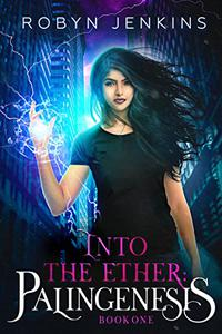 Into the Ether: Palingenesis