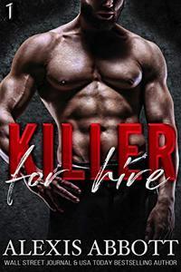 Killer for Hire: A Bad Boy Mafia Romance