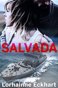 Salvada: La serie Salvada