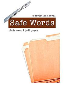 Safe Words: A Deviations Novel