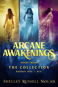 Arcane Awakenings The Collection (Books 1 - 6)