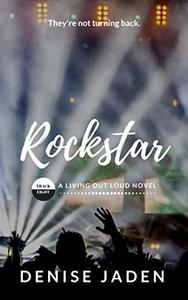 Rockstar: Book Eight: A Living Out Loud Novel