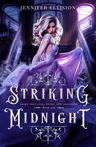 Striking Midnight: A Reimagining of Cinderella as an Assassin