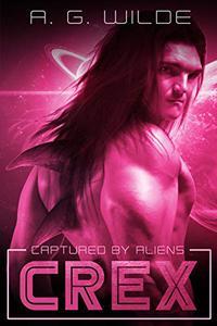 Crex: A Sci-fi Alien Abduction Romance