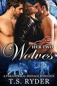 Her Two Wolves