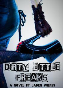 Dirty Little Freaks