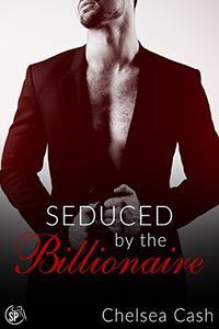 Seduced by the Billionaire