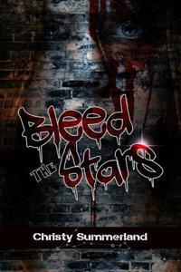 Bleed The Stars