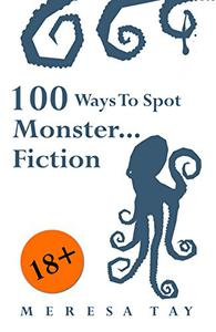 100 Ways To Spot Monster ... Fiction