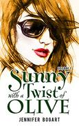 Sunny with a Twist of Olive: The Name of the Game, Episode One