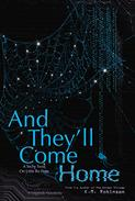 And They'll Come Home: The Legends Chronicles Source Code
