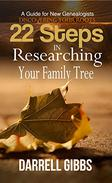22 Steps in Researching Your Family Tree: A Guide for New Genealogists - DISCOVERING YOUR ROOTS