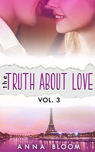 The Truth About Love : Volume Two