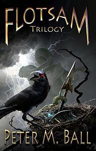 The Flotsam Trilogy